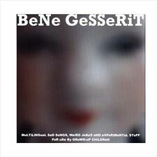 BENE GESSERIT - MULTILINGUAL SAD SONGS, WEIRD JOKES AND EXPERIMENTAL STUFF FOR U