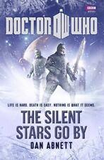 Dr Doctor Who The Silent Stars Go By Hardcover  Brand New  Dan Abnett Matt Smith