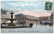 CPA 33 - BORDEAUX (Gironde) - Grand Théâtre - Place de la Comédie