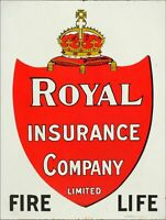 "ROYAL INSURANCE CO FIRE LIFE 16"" HEAVY DUTY USA MADE METAL ADVERTISING SIGN"