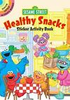 SESAME STREET HEALTHY SNACKS STICKER ACTIVITY BOOK, kitchen, food, characters