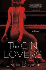 The Gin Lovers by Jamie Brenner (2013, Paperback)