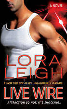 NEW Live Wire: A Novel (Elite Ops) by Lora Leigh