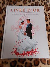 LIVRE D'OR - La cérémonie officielle du mariage civil en BD - Sunset éd. 2002