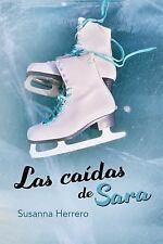 Sara Summers: Las Caídas de Sara by Susanna Herrero (2017, Paperback)