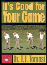 It's Good For Your Game by Tomasi, T.J., Tomasi, T. J.
