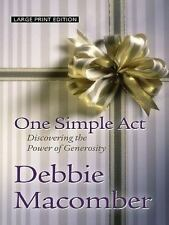 One Simple Act: Discovering the Power of Generosity (Thorndike-ExLibrary