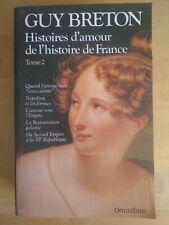 Histoires d'amour de l'Histoire de France par Guy Breton Collection Omnibus 1997
