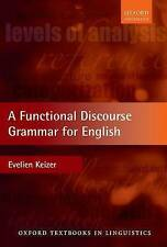 A Functional Discourse Grammar for English (Oxford Textbooks in Linguistics)