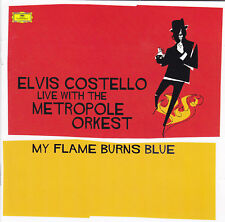 ELVIS COSTELLO Live with the Metropole Orkest - 2 CD - MY FLAME BURNS BLUE
