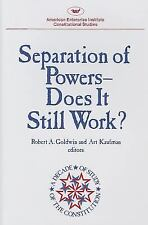 Separation of Powers: Does It Still Work? (AEI studies)-ExLibrary