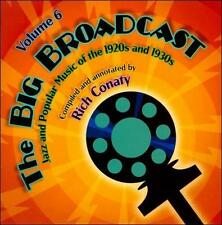 NEW The Big Broadcast - Jazz And Popular Music Of The 1920s And 1930s Volume 6