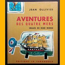 Collection Jour de Fête AVENTURES DES QUATRE MERS Jean Ollivier René Moreu 1970