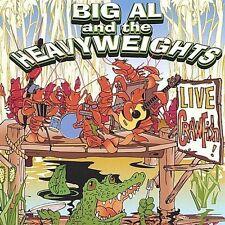 Live Crawfish by Big Al & The Heavyweights (CD, Sep-2002, Bluziana Records)