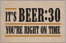Beer:30 Welcome Mat- 18 x 27 - Humorous Doormat Beer Themed Gift