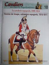 CAVALIERS n° 18 Cavalerie Espagnole. Homme de troupe, cuirassiers 1810-1811