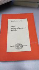 STORIA DELLA SCUOLA POPOLARE IN ITALIA, Dina Bertoni Jovine, Einaudi, 1954