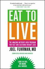 Eat to Live: The Amazing Nutrient-Rich Program -Free Shipping-Paperback-New-