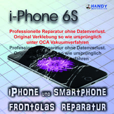 iPhone 6 S Display Glas Frontglas Reparatur 1 Jahr Garantie ✔️ OCA