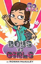 Go Girl Book #25 Boys Vs Girls by Rowan McAuley Paperback