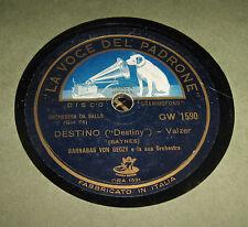 Disco Grammofono 78 Giri Vintage La Voce Del Padrone - Destino -Barnabas Von Ge
