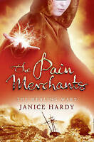 The Pain Merchants (The Healing Wars, Book 1) by Janice Hardy (Paperback, 2010)