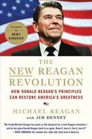 New Reagan Revolution : How Ronald Reagan's Principles Can Restore America's ...