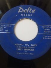 "RARE OHIO PRIVATE COUNTRY 45/ LARRY EDWARDS & DUDE RANCH BOYS""MISSING YOU BLUES"""