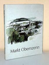 """Leben in OBERNZENN und seinen Ortsteilen """"einst und jetzt"""""""