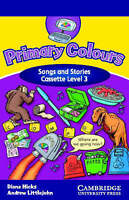 Primary Colours 3 Songs and Stories Cassette, Littlejohn, Andrew, Hicks, Diana,