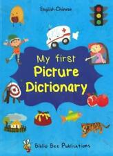 My First Picture Dictionary: English-Chinese mit über 1000 Words (2016) von Lei