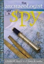 The Archaeologist was a Spy: Sylvanus G. Morley and the Office of-ExLibrary