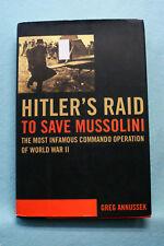 Hitler's Raid To Save Mussolini  - Annussek - Hardbound