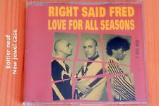 Right Said Fred – Love For All Seasons - 4T Boitier neuf - CD maxi-single promo