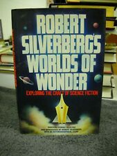 Robert Silverberg's Worlds of Wonder by Robert Silverberg 1st/1st  (1977HC)