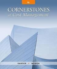 Cornerstones of Cost Management (4th Ed.)  by Hansen & Mowen