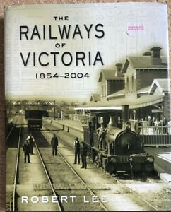 The Victorian Railways ..1854 to 2004 ..by Robert Lee