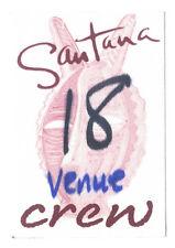 Santana - Konzert-Satin-Pass Venue Crew - Sehr schönes Sammlerstück - Siehe Bild
