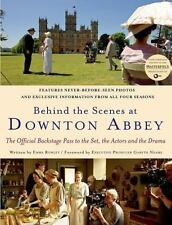 Behind the Scenes at Downton Abbey by Jessica Fellowes and Emma Rowley (2013,...