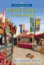 A Kurland St. Mary Mystery: Death Comes to the Fair 4 by Catherine Lloyd...