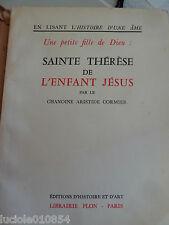 Une Petite Fille De Dieu  Sainte Therese De L'enfant Jesus Cormier Chanoine 1957