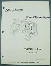 Simplicity Owners Manual/Parts Catalog Yeoman 616 Tractor Mfrs. No. 415
