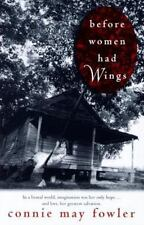 Ballantine Reader's Circle: Before Women Had Wings by Connie May Fowler (1997, …