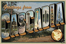 Greetings From Cascadia Large Letter Postcard CA,OR,WA
