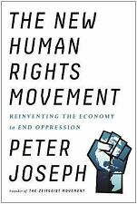 The New Human Rights Movement : Reinventing the Economy to End Oppression