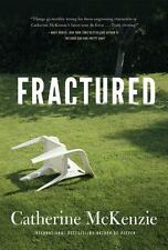 Fractured by Catherine Mckenzie Hardcover Book