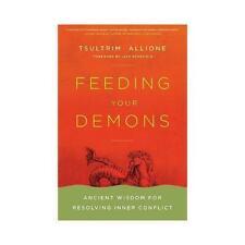 Feeding Your Demons by Tsultrim Allione #24988
