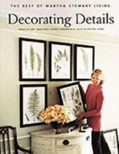 Decorating Details Projects and Ideas (Best of Martha Stewart Living)