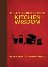 USED (GD) The Little Red Book of Kitchen Wisdom (Little Red Books) by Nicole Fra