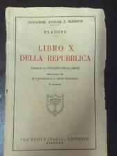LIBRO X DELLA REPUBBLICA PLATONE LA NUOVA ITALIA 1938